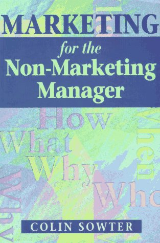 9780077079642: Marketing for the Non-marketing Manager
