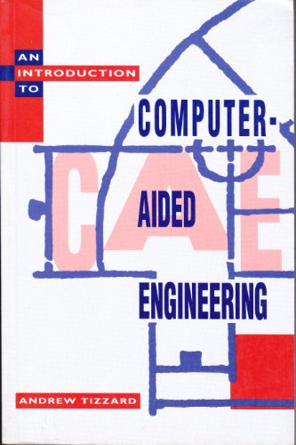 9780077079741: Introduction to Computer-aided Engineering