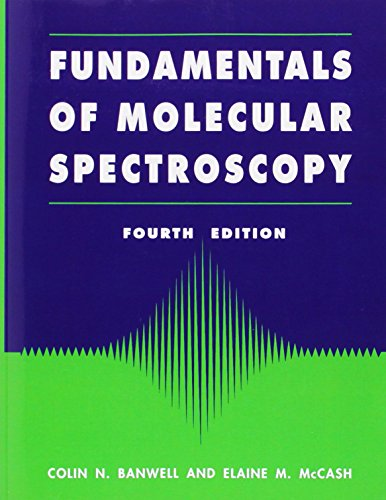9780077079765: Fundamentals of Molecular Spectroscopy