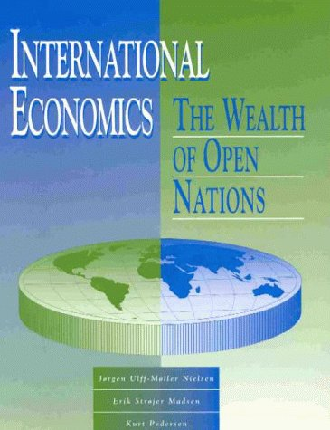 9780077079796: International Economics: The Wealth of Open Nations