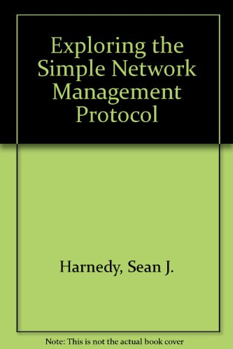 9780077079802: Exploring the Simple Network Management Protocol