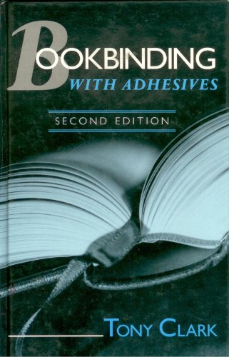 9780077079857: Bookbinding With Adhesives