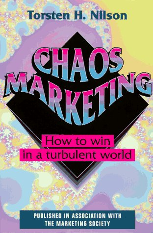 9780077079918: Chaos Marketing: How to Win in a Turbulent World (McGraw-Hill Marketing for Professionals)