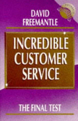 9780077090081: Incredible Customer Service: The Final Test