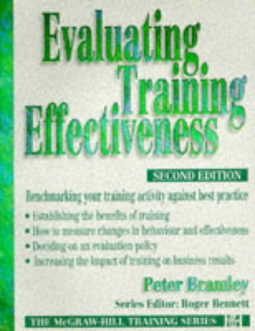 9780077090289: Evaluating Training Effectiveness: Benchmarking Your Training Activity Against Best Practice
