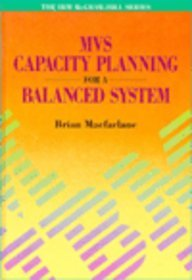 9780077090531: Mvs--Capacity Planning for a Balanced System (The Ibm Mcgraw-Hill Series)