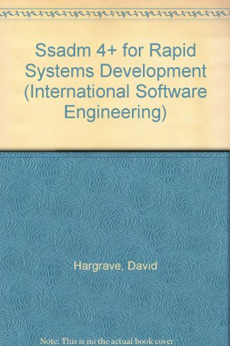 9780077090821: Ssadm 4+ for Rapid Systems Development (International Software Engineering)