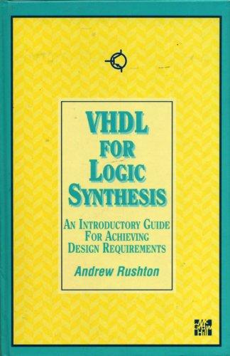 Vhdl for logic synthesis andrew rushton