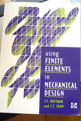 9780077090937: Using Finite Elements in Mechanical Design
