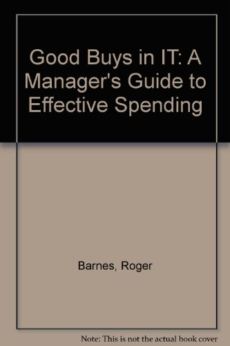 9780077090975: Good Buys in IT: A Manager's Guide to Effective Spending
