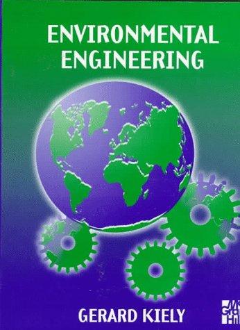 9780077091279: Environmental Engineering (McGraw-Hill International Editions: Chemical & Petroleum Engineering Series)