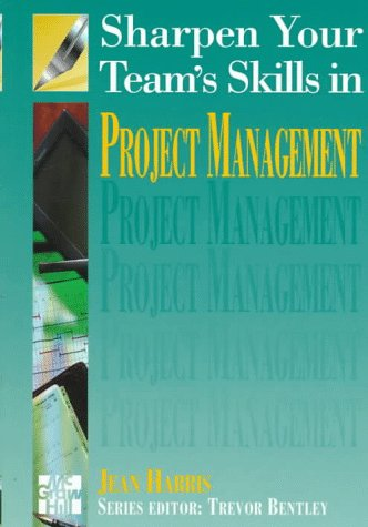 9780077091408: Sharpen Your Team's Skills in Project Management