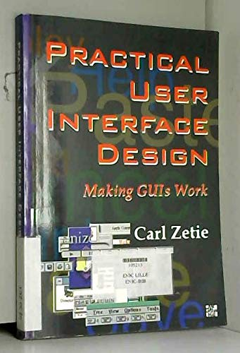 9780077091675: Practical User Interface Design: Making Guis Work