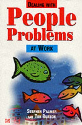 9780077091774: Dealing with People Problems at Work