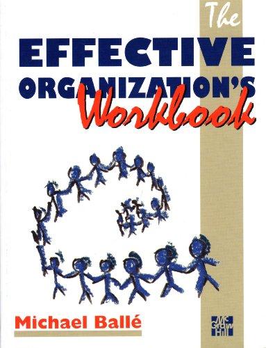 9780077092207: The Effective Organization's Workbook