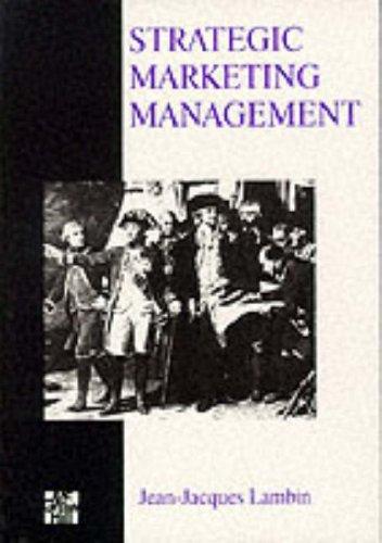 Strategic Marketing Management: Lambin, Jean-Jacques