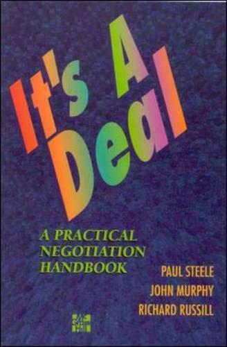 9780077092290: It's A Deal: A Practical Negotiation Handbook