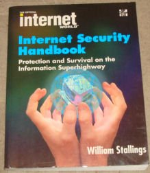 "Official ""Internet World"" Internet Security Handbook (The official Internet world) (0077092546) by William Stallings"