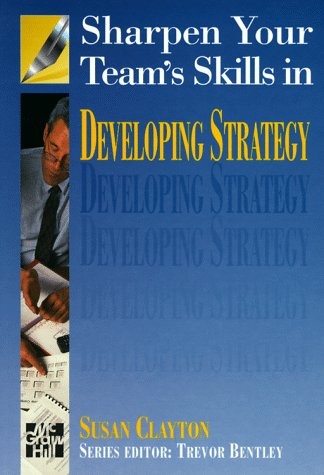 9780077092818: Sharpen Your Team's Skills in Strategic Planning (Sharpen Your Team Skills...S.)