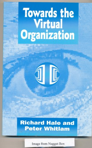 9780077092931: Towards the Virtual Organization