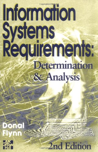 9780077093082: Information Systems Requirements Determination and Analysis