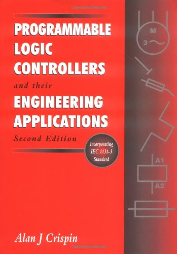9780077093174: Programmable Logic Controllers and Their Engineering Applications. ISBN 0077093178 (Paper)