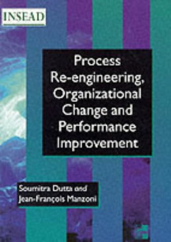 9780077094362: Process Reengineering, Organizational Change and Performance Improvement (Insead Global Management Series)