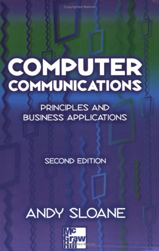9780077094430: Computer Communications: Principles and Business Applications