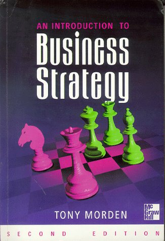 9780077094515: Introduction to Business Strategy: Text and Cases