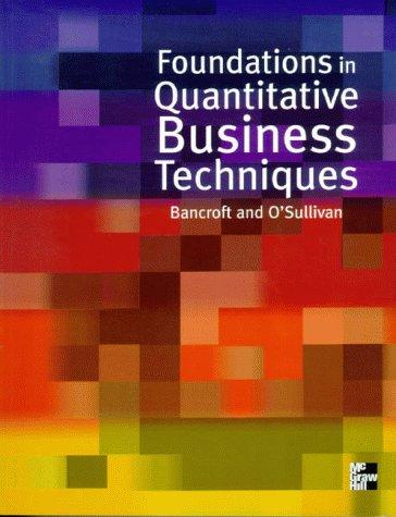 9780077094683: Foundations In Quantitative Business Techniques