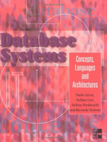 9780077095000: Database Systems: Concepts, Languages, Architectures