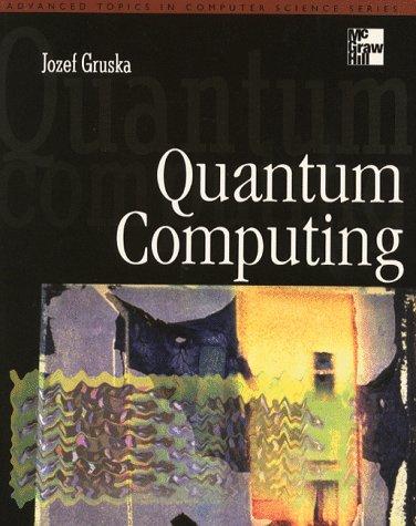 9780077095031: Quantum Computing