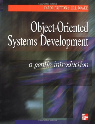 9780077095444: Object-Oriented System Development: A Gentle Introduction