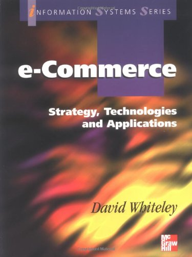9780077095529: E-Commerce: Strategy, Technologies And Applications (Information Systems Series)