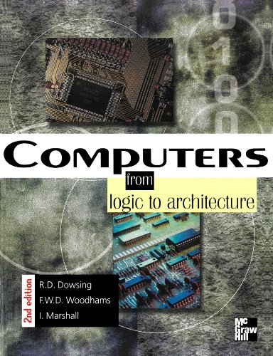 9780077095840: Computers: from Logic to Architecture, 2nd ed.