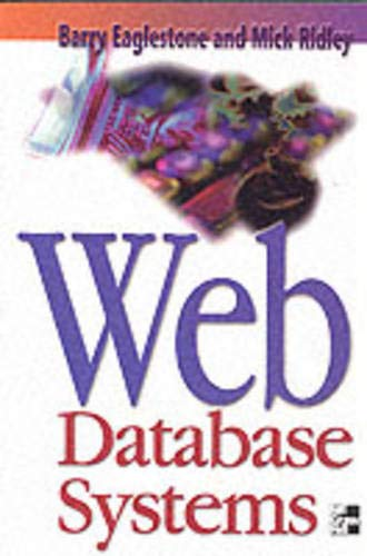 9780077096007: Web Database Systems
