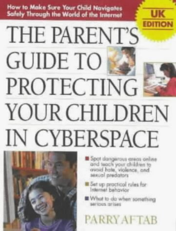 9780077096748: Parent's Guide to Protecting Children in Cyberspace