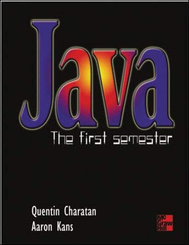 9780077097578: Java the First Semester