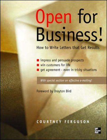 9780077097691: Open for Business!: How to Write Letters That Get Results