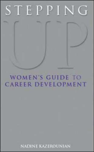 9780077098025: Stepping Up: Women's Guide to Career Development