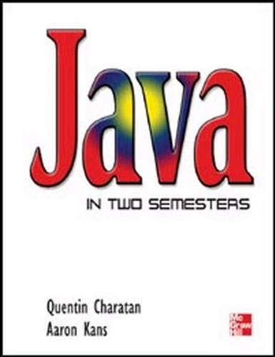 Java in Two Semesters: Quentin Charatan
