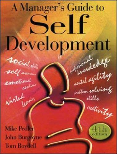 9780077098308: A Manager's Guide to Self-development