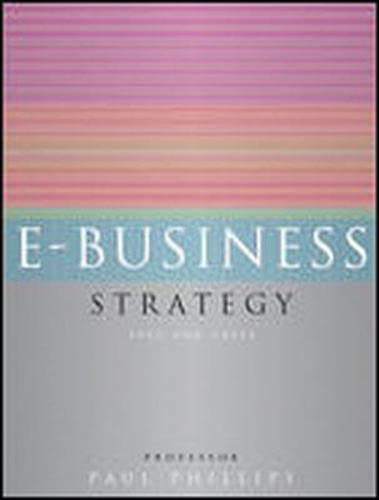 9780077098377: E-Business Strategy: Text and Cases