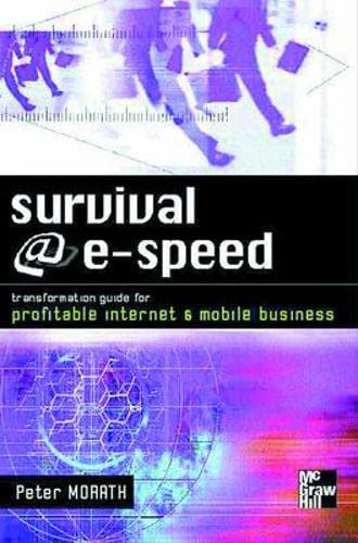 9780077098384: Survival @ E-Speed: Transformation Guide for Profitable Internet & Mobile Business