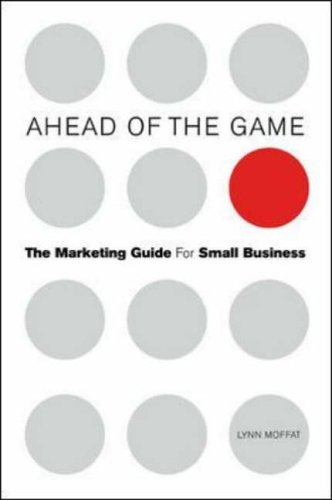 9780077098391: Ahead of the Game: The Marketing Guide for Small Business