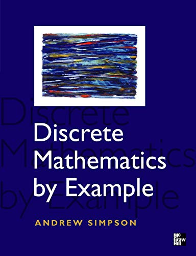 9780077098407: Discrete Mathematics by Example