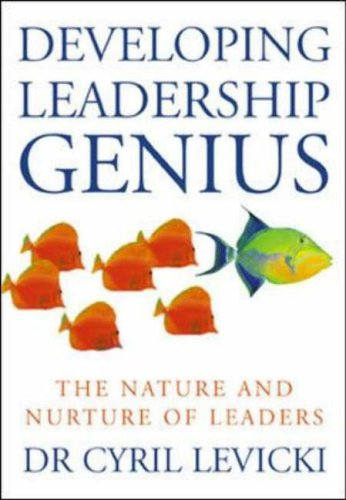 9780077098483: Developing Leadership Genius: The Nature and Nurture of Leaders