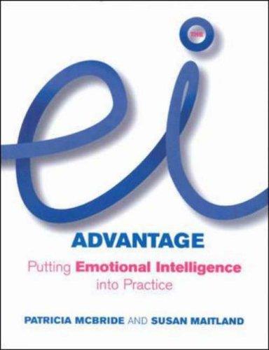 9780077098506: EI Advantage: Putting Emotional Intelligence into Practice