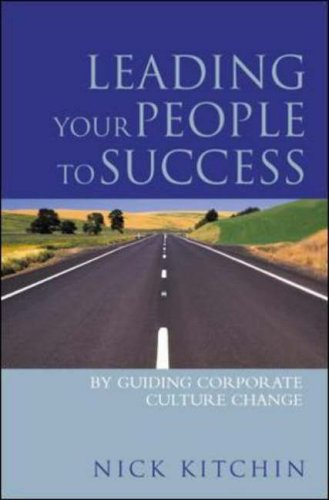 9780077098698: Leading Your People to Success: By Guiding Corporate Culture