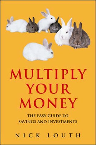 9780077098728: Multiply Your Money: The Easy Guide to Savings and Investments